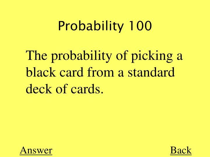 Probability 100