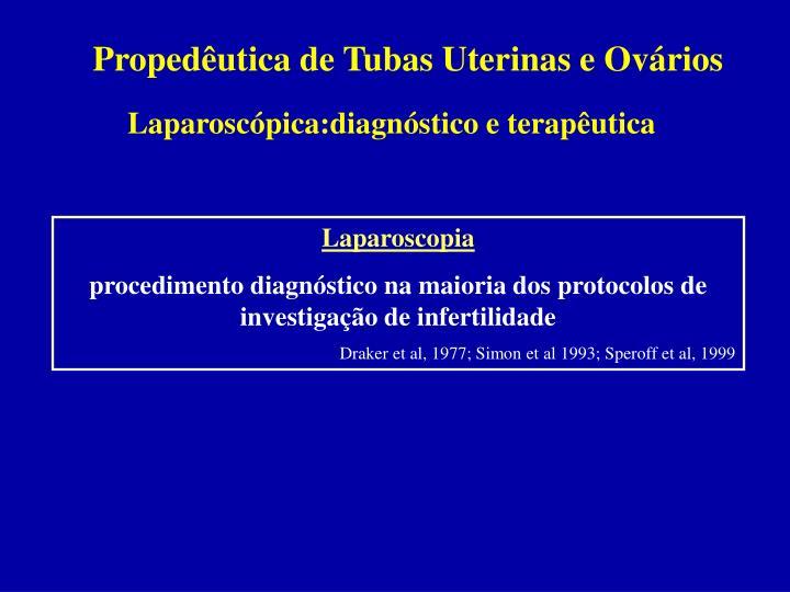 Propedêutica de Tubas Uterinas e Ovários