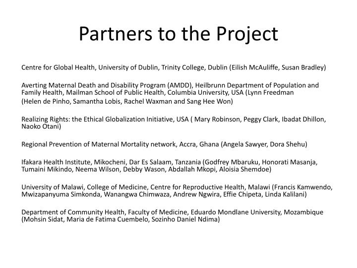 Partners to the project