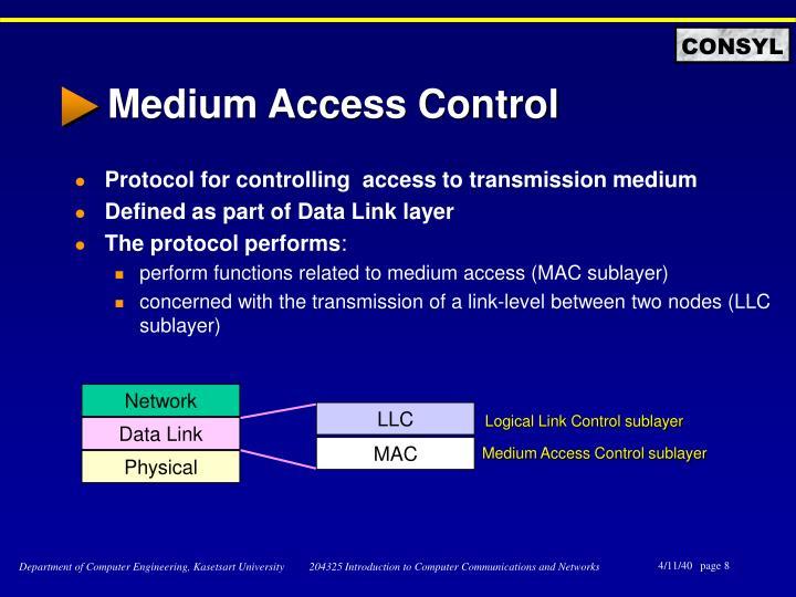 Medium Access Control