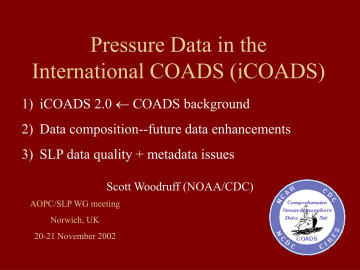 Pressure data in the international coads icoads