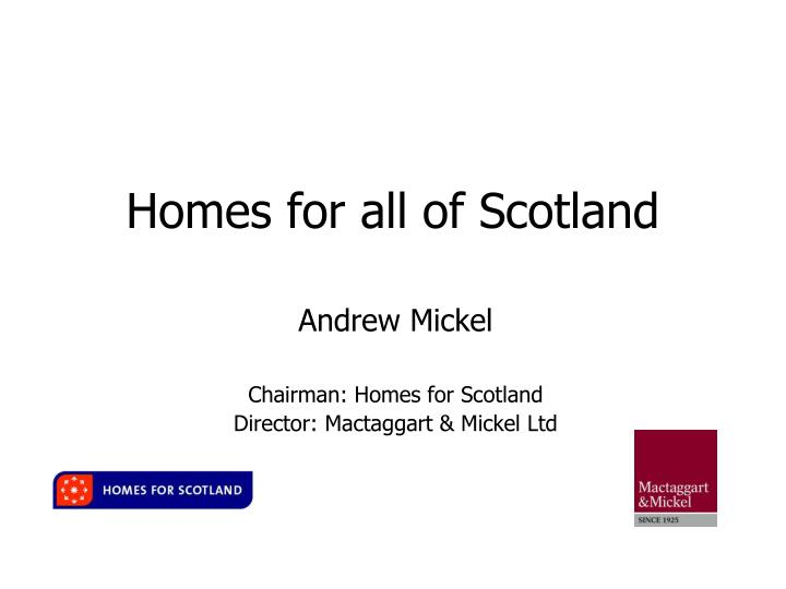 Homes for all of scotland