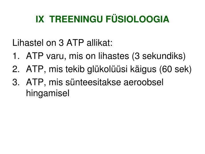 IX  TREENINGU FÜSIOLOOGIA