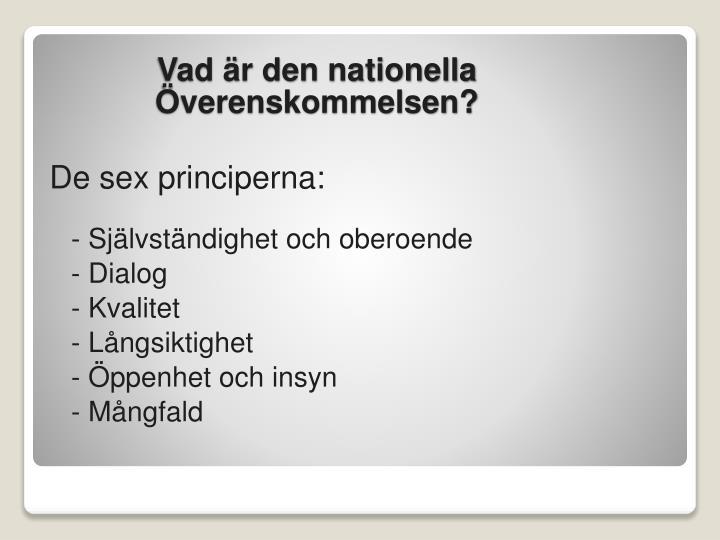 De sex principerna: