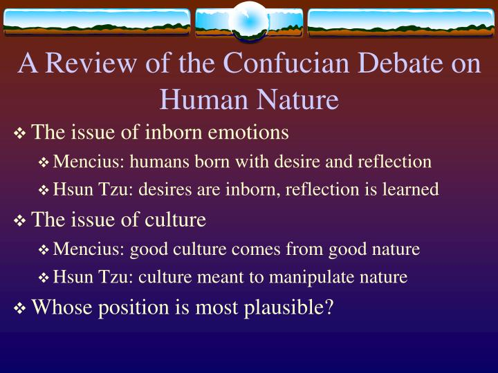 A Review of the Confucian Debate on Human Nature