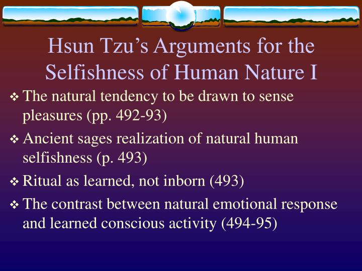 Hsun Tzu's Arguments for the Selfishness of Human Nature I