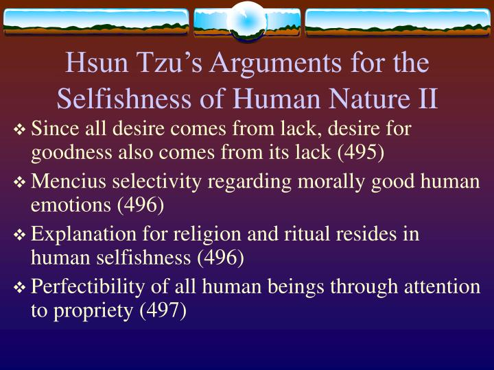 Hsun Tzu's Arguments for the Selfishness of Human Nature II
