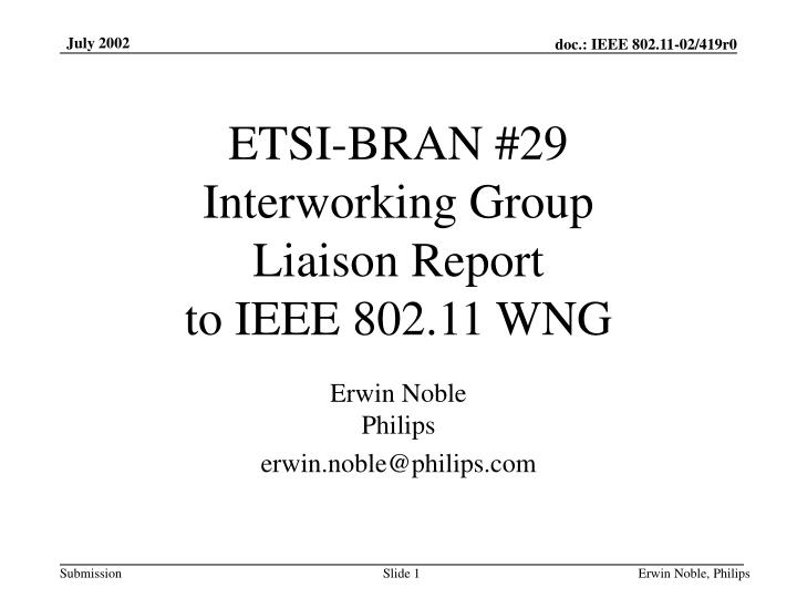 Etsi bran 29 interworking group liaison report to ieee 802 11 wng