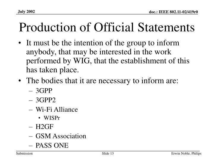 Production of Official Statements