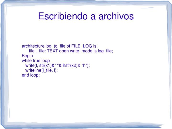 architecture log_to_file of FILE_LOG is