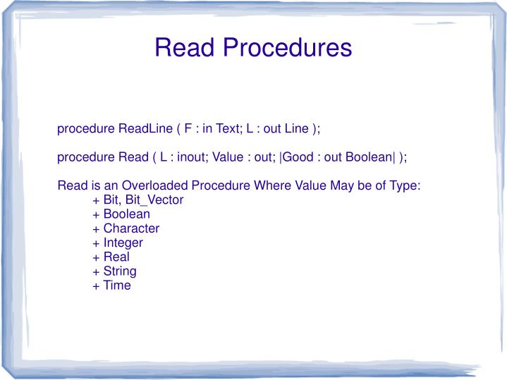 procedure ReadLine ( F : in Text; L : out Line );