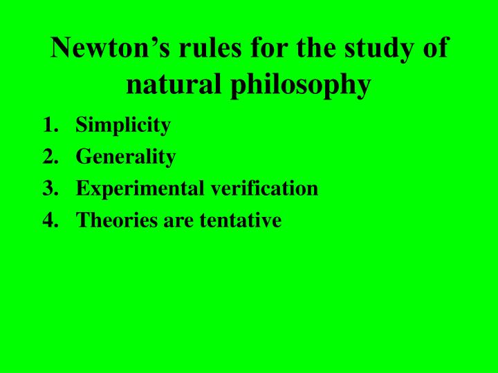 Newton's rules for the study of natural philosophy