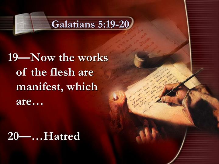 Galatians 5:19-20