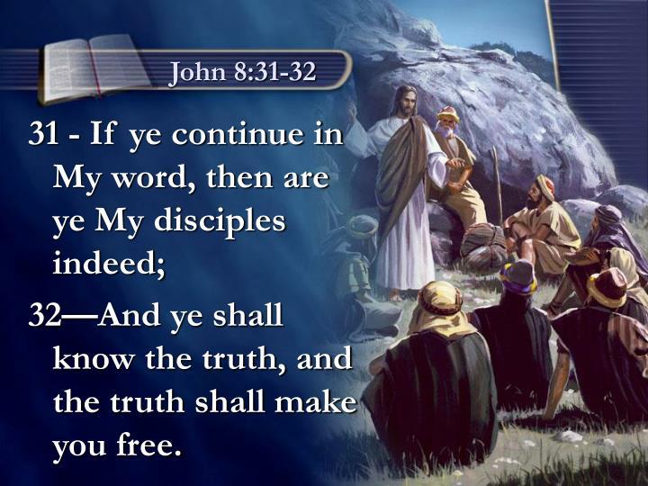 John 8:31-32