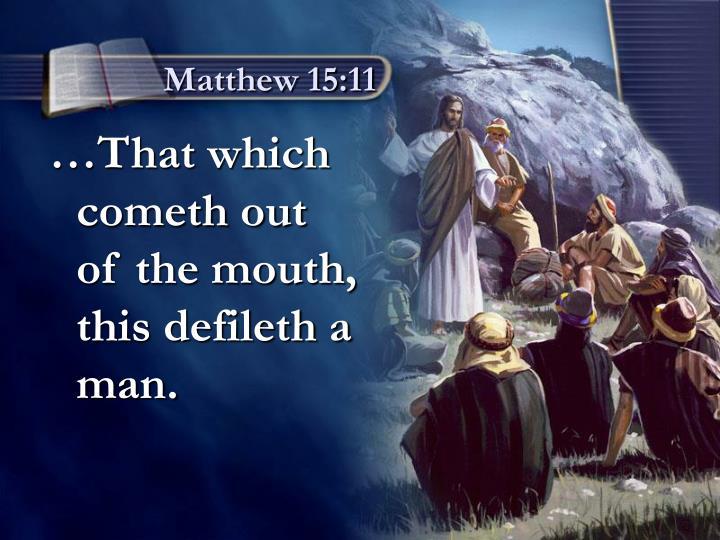 Matthew 15:11