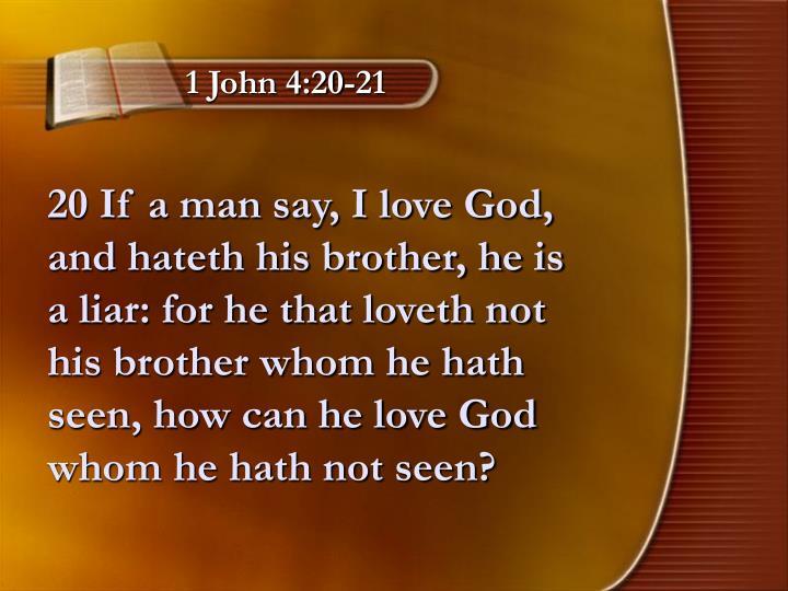 1 John 4:20-21