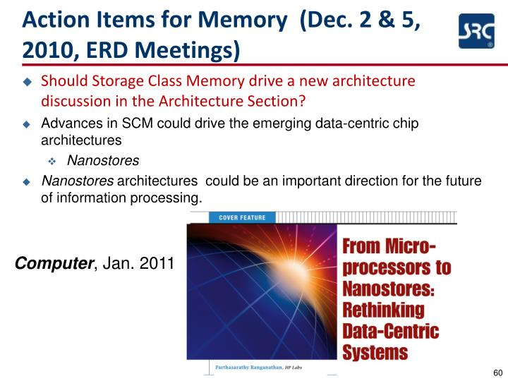 Action Items for Memory  (Dec. 2 & 5, 2010, ERD Meetings)