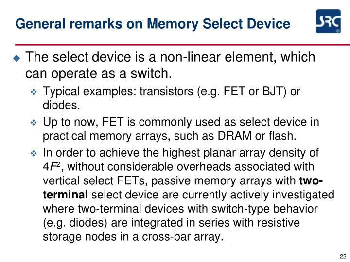 General remarks on Memory Select Device