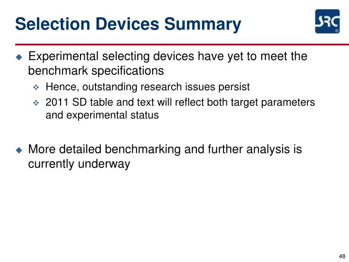 Selection Devices Summary