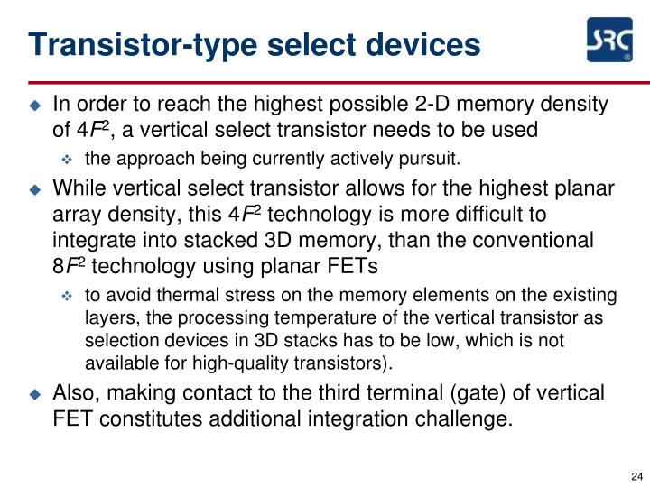 Transistor-type select devices