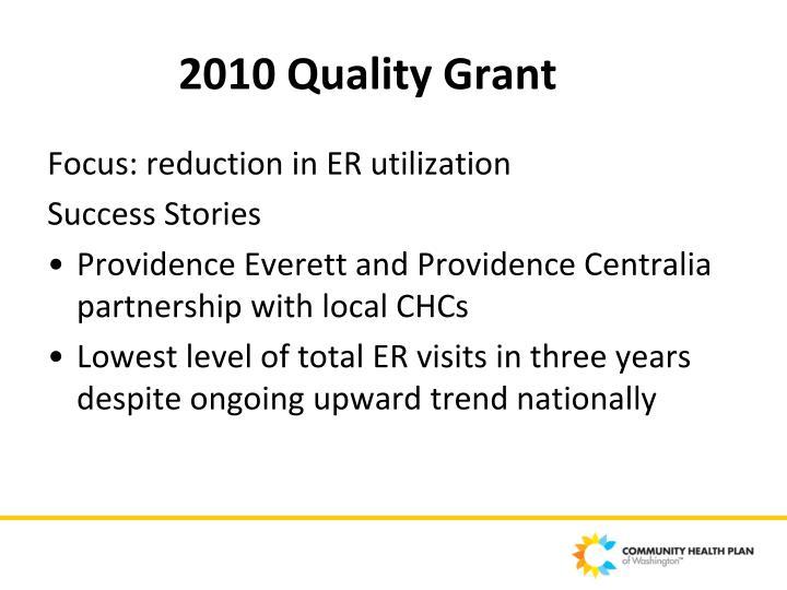 2010 Quality Grant