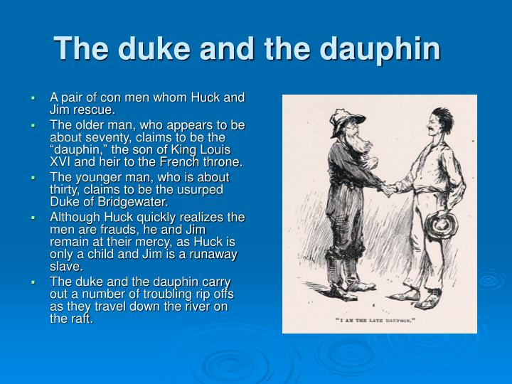 The duke and the dauphin