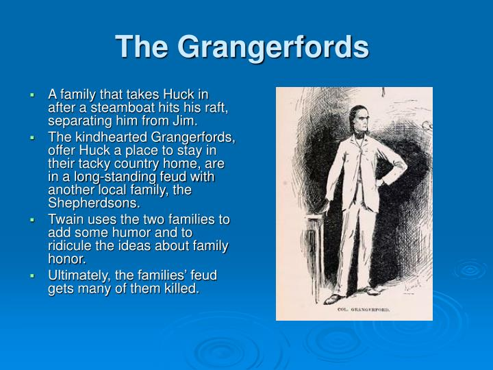 The Grangerfords