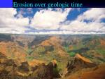 erosion over geologic time