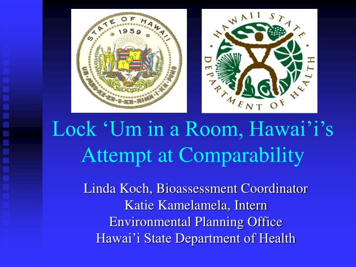 lock um in a room hawai i s attempt at comparability