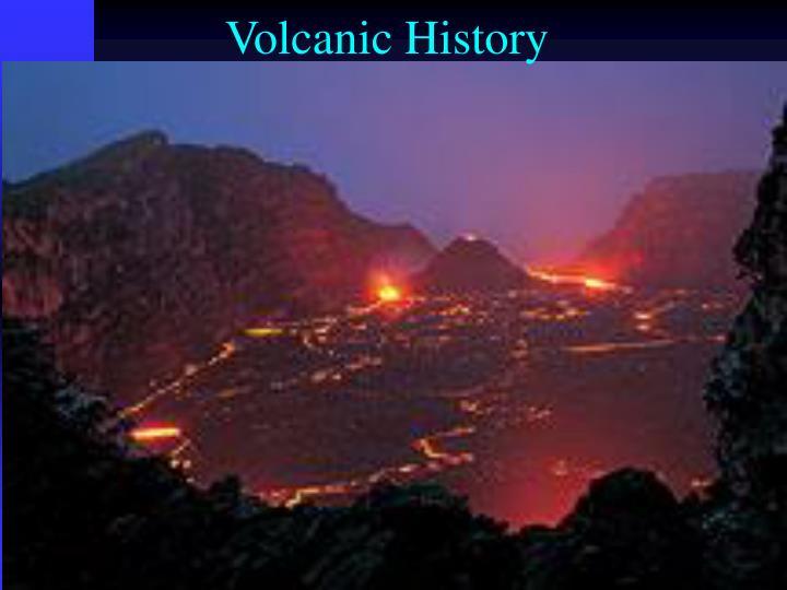 Volcanic History