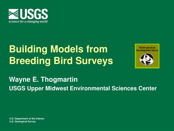 Building models from breeding bird surveys