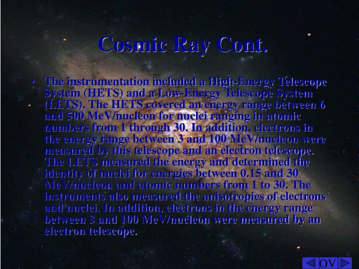 Cosmic Ray Cont.