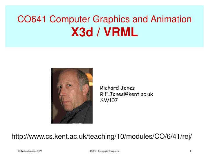 Co641 computer graphics and animation x3d vrml