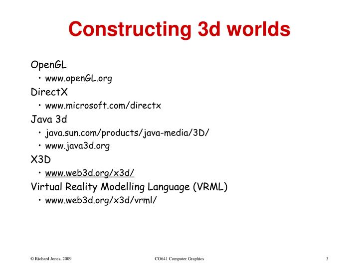 Constructing 3d worlds