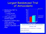 largest randomized trial of antioxidants