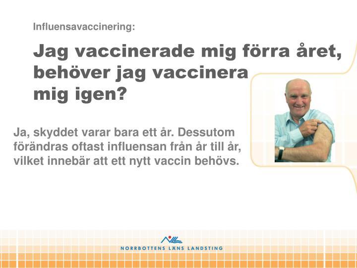 Influensavaccinering: