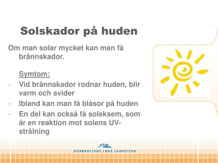 Solskador på huden