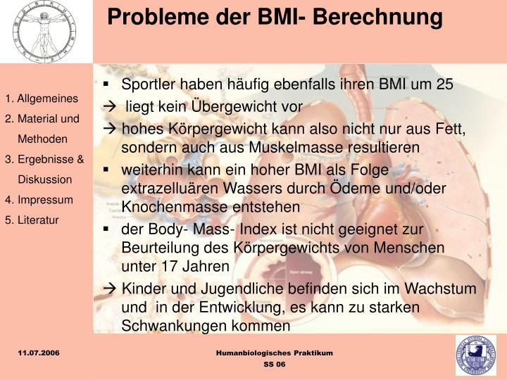 Sportler haben häufig ebenfalls ihren BMI um 25