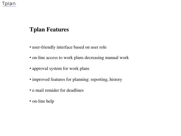 Tplan Features