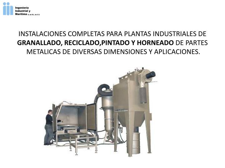 INSTALACIONES COMPLETAS PARA PLANTAS INDUSTRIALES DE