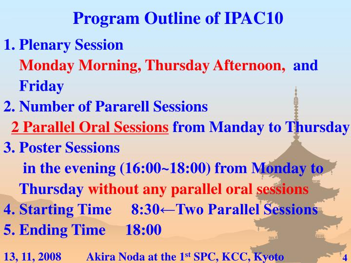 Program Outline of IPAC10