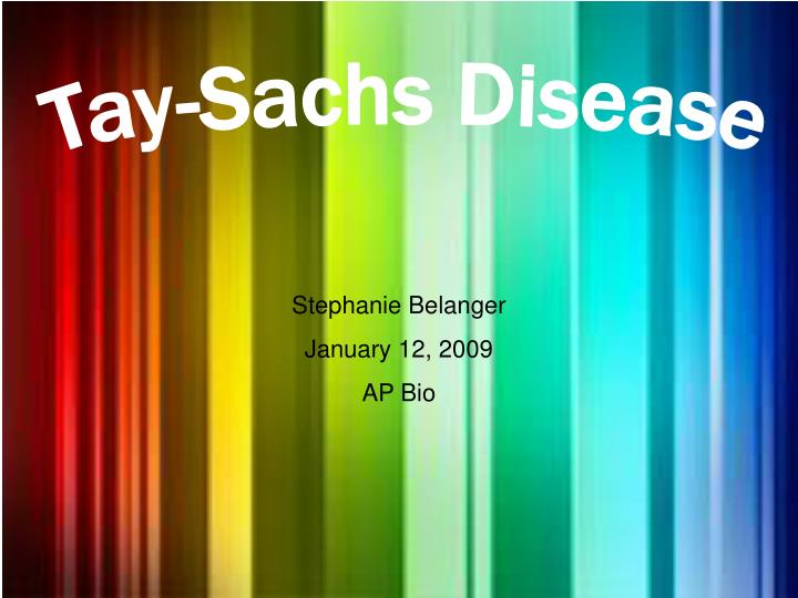 tay sachs disease essay example