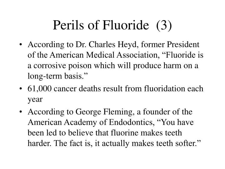 Perils of Fluoride  (3)