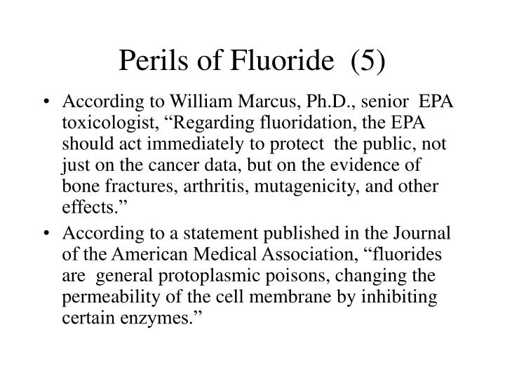 Perils of Fluoride  (5)