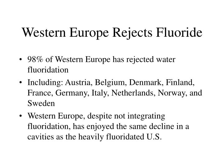 Western Europe Rejects Fluoride