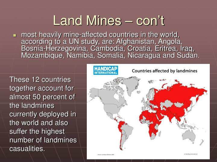 Land Mines – con't
