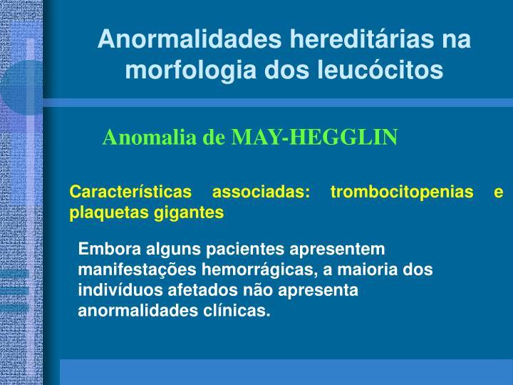 Anormalidades hereditárias na morfologia dos leucócitos