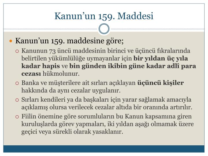 Kanun'un 159. Maddesi