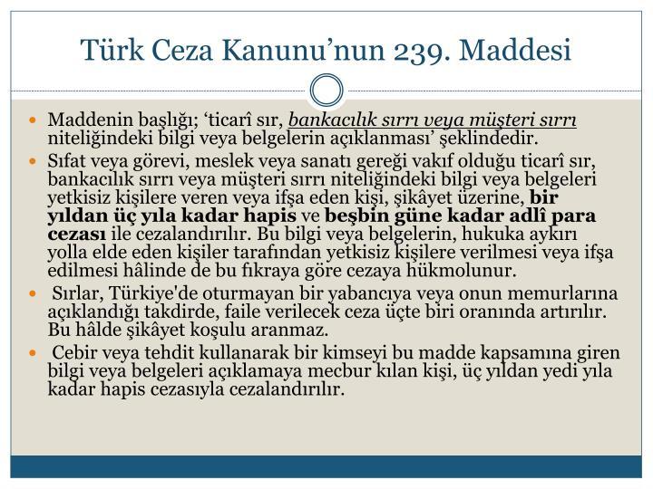 Türk Ceza Kanunu'nun 239. Maddesi