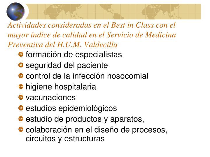 Actividades consideradas en el Best in Class con el mayor índice de calidad en el Servicio de Medicina Preventiva del H.U.M. Valdecilla